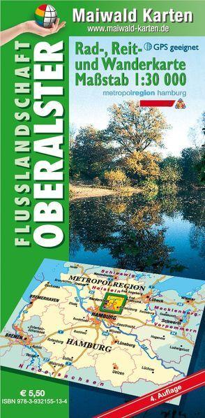 Oberalster = Rad-, Reit- und Wanderkarte – Flusslandschaft Oberalster von Maiwald,  Detlef sen. u. Björn jr.