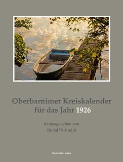 Oberbarnimer Kreiskalender 1926 von Schmidt,  Rudolf