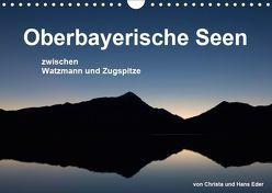 Oberbayerische Seen (Wandkalender 2019 DIN A4 quer) von und Hans Eder,  Christa
