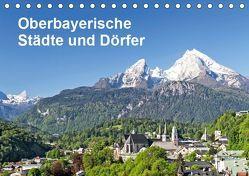 Oberbayerische Städte und Dörfer (Tischkalender 2019 DIN A5 quer) von und Hans Eder,  Christa