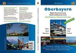 Oberbayern 1 von Dreyer,  Roland, Günther,  Brigitte, Hunscheidt,  Hubert