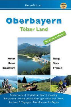 Oberbayern von Dreyer,  Roland, Engels,  Ernst, Hunscheidt,  Hubert, Posautz,  Kirsten