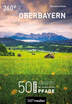 Oberbayern von Urban,  Michaela