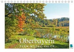 Oberbayern – Seen, Moore, Täler (Tischkalender 2018 DIN A5 quer) von CALVENDO,  k.A.