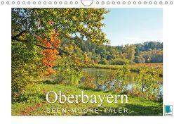 Oberbayern – Seen, Moore, Täler (Wandkalender 2019 DIN A4 quer) von CALVENDO
