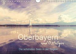 Oberbayern und Ostallgäu – Die schönsten Seen in der Region (Wandkalender 2019 DIN A4 quer) von PK-Fotografie