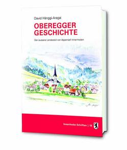 Oberegger Geschichte von Hänggi-Aragai,  David