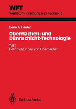 Oberflächen- und Dünnschicht-Technologie von Haefer,  Rene A.