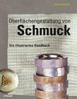 Oberflächengestaltung von Schmuck von McGrath,  Jinks
