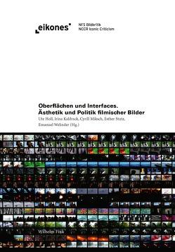 Oberflächen und Interfaces von Holl,  Ute, Kaldrack,  Irina, Miksch,  Cyrill, Stutz,  Esther, Welinder,  Emanuel