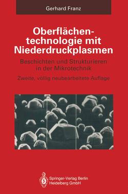 Oberflächentechnologie mit Niederdruckplasmen von Franz,  Gerhard
