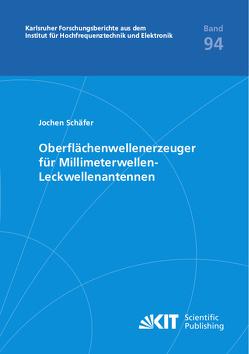 Oberflächenwellenerzeuger für Millimeterwellen-Leckwellenantennen von Schäfer,  Jochen