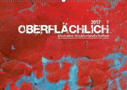 Oberflächlich – Abstrakte Strukturlandschaften (Wandkalender 2018 DIN A2 quer) von Melech,  Frank
