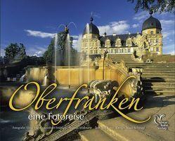 Oberfranken eine Fotoreise von Feldrapp,  Reinhard, Hahn,  Elmar, Lusin,  Jörg, Schinagl,  Klaus, Widmann,  Thomas