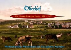 Oberhof – Ein Photoalbum der Jahre 1858-1970 von Geutebrück,  Jens