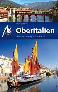Oberitalien Reiseführer Michael Müller Verlag von Fohrer,  Eberhard