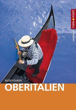 Oberitalien – VISTA POINT Reiseführer weltweit von Bisping,  Stefanie