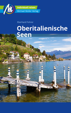 Oberitalienische Seen Reiseführer Michael Müller Verlag von Fohrer,  Eberhard