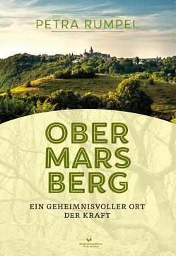 Obermarsberg – Ein geheimnisvoller Ort der Kraft von Rumpel,  Petra