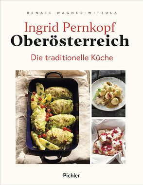 Oberösterreich von Pernkopf,  Ingrid, Rathmayer,  Michael, Wagner-Wittula,  Renate