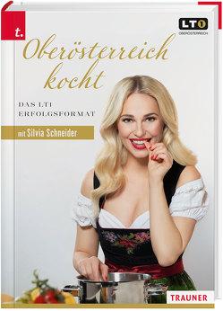 Oberösterreich kocht von Schneider,  Silvia