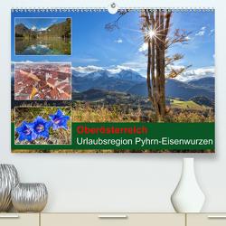 Oberösterreich Urlaubsregion Pyhrn-Eisenwurzen (Premium, hochwertiger DIN A2 Wandkalender 2020, Kunstdruck in Hochglanz) von Johann,  Schörkhuber
