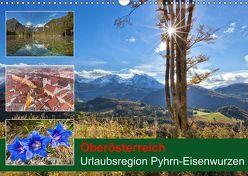 Oberösterreich Urlaubsregion Pyhrn-Eisenwurzen (Wandkalender 2019 DIN A3 quer) von Johann,  Schörkhuber