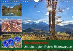 Oberösterreich Urlaubsregion Pyhrn-Eisenwurzen (Wandkalender 2019 DIN A4 quer) von Johann,  Schörkhuber