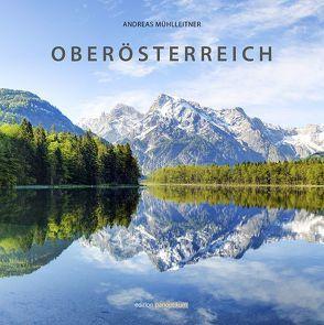 Oberösterreich von Mühlleitner,  Andreas