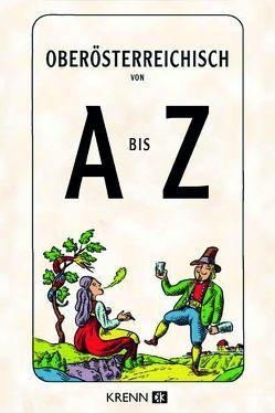 Oberösterreichisch von A bis Z von Krenn,  Hubert