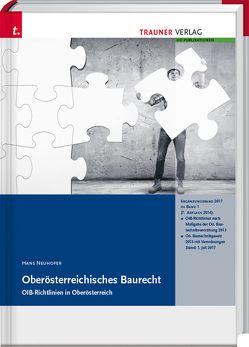 Oberösterreichisches Baurecht, OIB-Richtlinien in Oberösterreich, Oö. Bautechnikgesetz, Oö. Bautechnikverordnung, von Neuhofer,  Hans