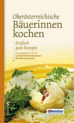 Oberösterreichische Bäuerinnen kochen von Schneider,  Romana