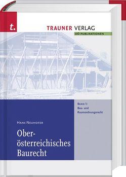 Oberösterreichisches Baurecht von Neuhofer,  Hans