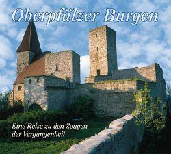 Oberpfälzer Burgen von Mathias,  Conrad, Moser,  Günter, Setzwein,  Bernhard