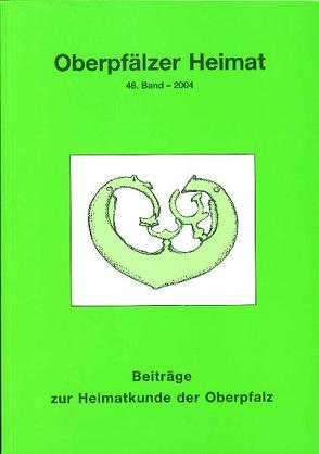 Oberpfälzer Heimat 2004 von Busl,  Adalbert, Eimer,  Josef, Jacob,  Rolf, Knedlik,  Manfred, Schmidbauer,  Georg, Vorsatz,  Petra