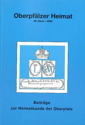 Oberpfälzer Heimat 2005 von Busl,  Adalbert