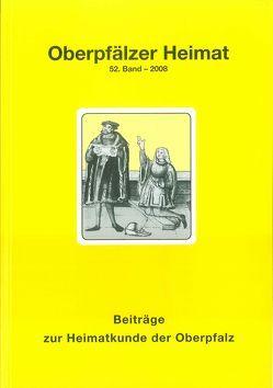 Oberpfälzer Heimat / Oberpfälzer Heimat 2008 von Baron,  Bernhard M, Busl,  Adalbert, Schott,  Sebastian