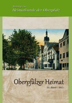 Oberpfälzer Heimat / Oberpfälzer Heimat 2013 von Baron,  Bernhard M, Busl,  Adalbert, Dill,  Harald G, Schmidbauer,  Georg