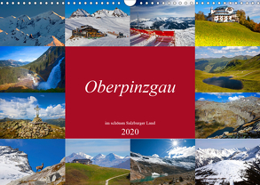 Oberpinzgau (Wandkalender 2020 DIN A3 quer) von Kramer,  Christa