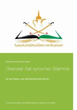 Oberster Rat syrischer Stämme von Al Husein,  Yusuf, Kolb,  Eva