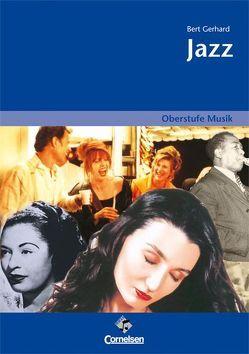 Oberstufe Musik – Jazz (Media-Paket best. aus Schülerband mit CD) von Gerhardt,  Bert