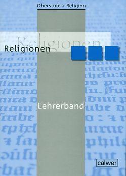 Oberstufe Religion NEU – II Religionen von Herrmann,  Hans J, Löffler,  Ulrich