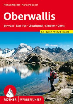 Wallis – Oberwallis von Bauer,  Marianne, Steinbichler,  Hans, Waeber,  Michael