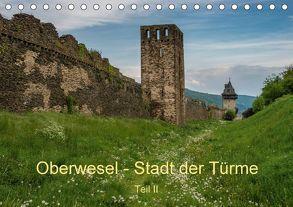 Oberwesel – Stadt der Türme II (Tischkalender 2018 DIN A5 quer) von Hess,  Erhard