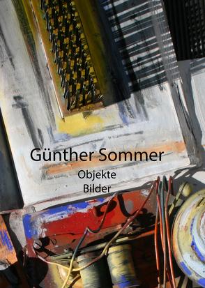 Objekte – Bilder von Sommer,  Günther