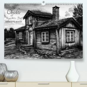 Objekte in schwarz weiss (Premium, hochwertiger DIN A2 Wandkalender 2021, Kunstdruck in Hochglanz) von Rosin,  Dirk