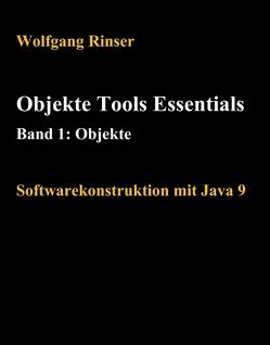 Objekte Tools Essentials Band 1: Objekte von Rinser,  Wolfgang