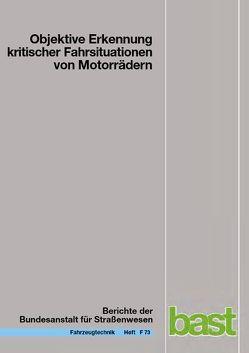 Objektive Erkennung kritischer Fahrsituationen von Motorrädern von Seiniger,  Patrick, Winner,  Hermann