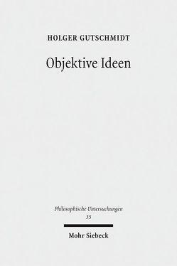 Objektive Ideen von Gutschmidt,  Holger
