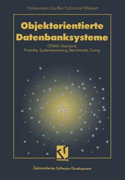 Objektorientierte Datenbanksysteme von Hohenstein,  Uwe, Lauffer,  Regina, Schmatz,  Klaus-Dieter, Weikert,  Petra